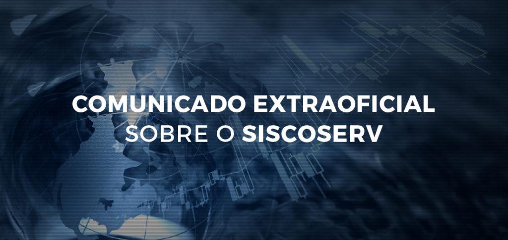 Comunicado Extraoficial sobre a Desativação do SISCOSERV