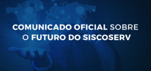 Comunicado Oficial WTM do Brasil sobre O Futuro do Siscoserv